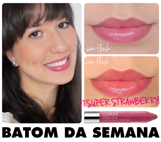 batom-da-semana-starving-blog-dica-chubby-stick-clinique-07-super-strawberry-lip-balm-rosa-fechado-resenha-review-swatch
