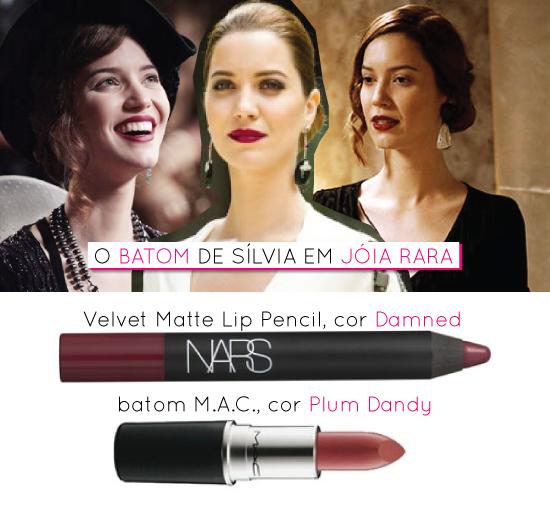 batom-nathalia-dill-novela-joia-rara-silvia-nars-mac-cor-vinho