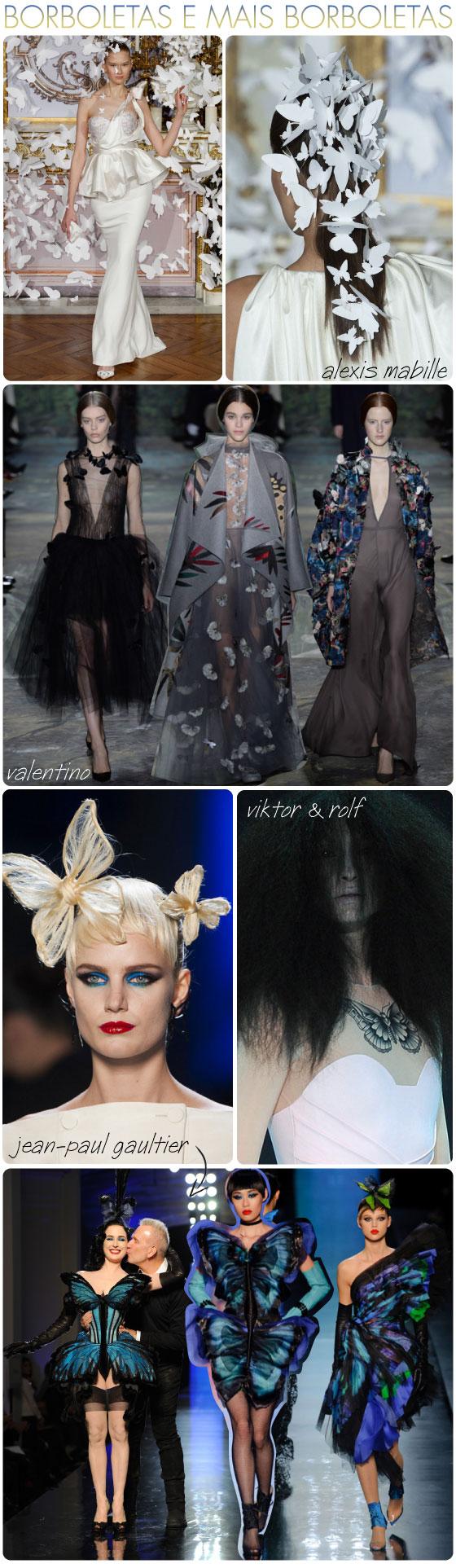 borboletas-semana-alta-costura-tendencia-trend-butterfly-gaultier-viktor-rolf-valentino-alexis-mabille-desfile-spring-2014