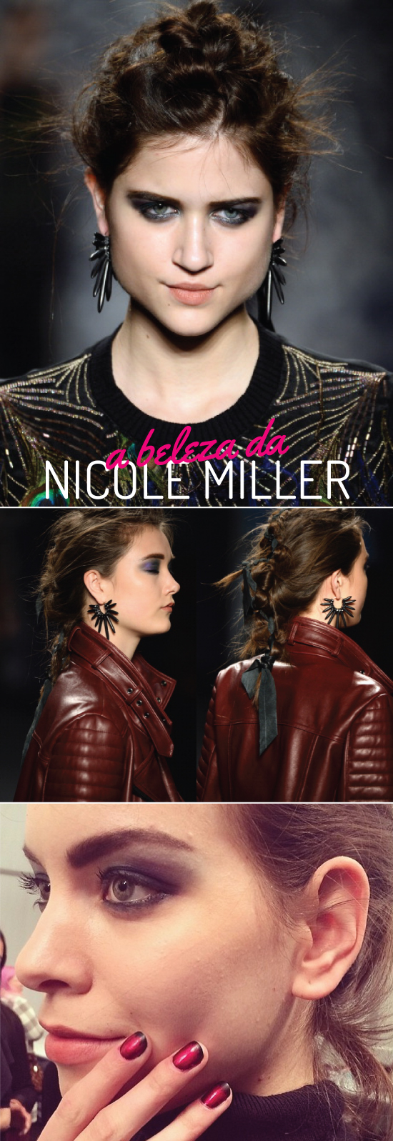 beleza-nicolle-miller-nyfw-fall-2014-f-hits-tranca-cabelo-unhas-make-beauty