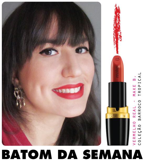 batom-da-semana-vermelho-real-barroco-tropical-make-b-colecao-ronaldo-fraga-boticario-swatch-review-resenha-dica-blog-beleza-starving-mandy-maquiagem-make-makeup-lisptick-mate-matte-velvet-seco-textura-onde-comprar