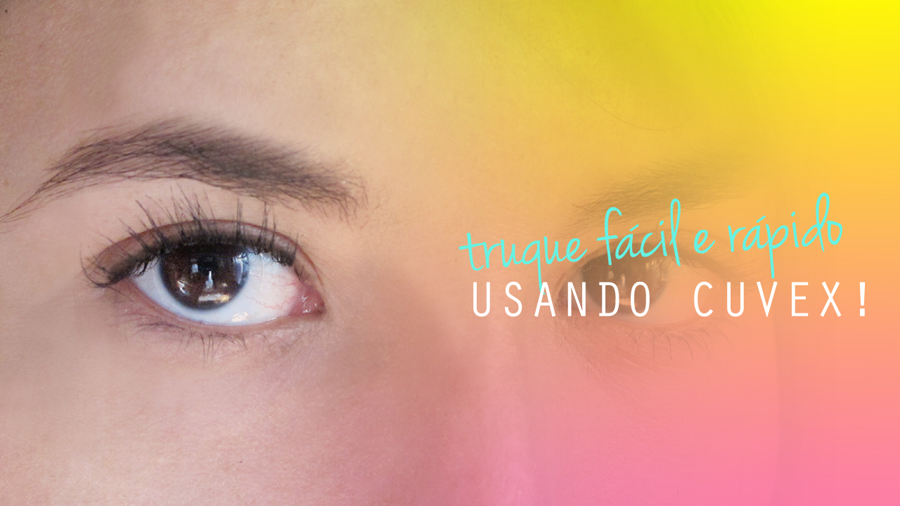 dica-tutorial-curvex-delineando-cilios-lashes-dica-tips-truque-rapido-facil-beleza-olhos-maquiagem-make-beleza-youtube-video-blog-starving