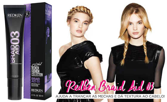 redken-braid-aid-03-styling-lotion-creme-tranca-cabelo-hair-ideias-inspiracao-lollapalooza