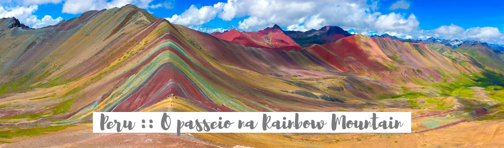 #StarvingPorAí no Peru :: O passeio na Rainbow Mountain 🌈🗻