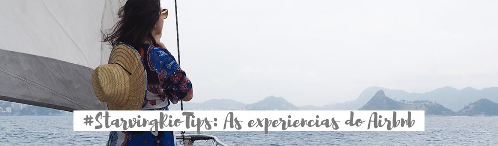 #StarvingRioTips: As experiências do Airbnb