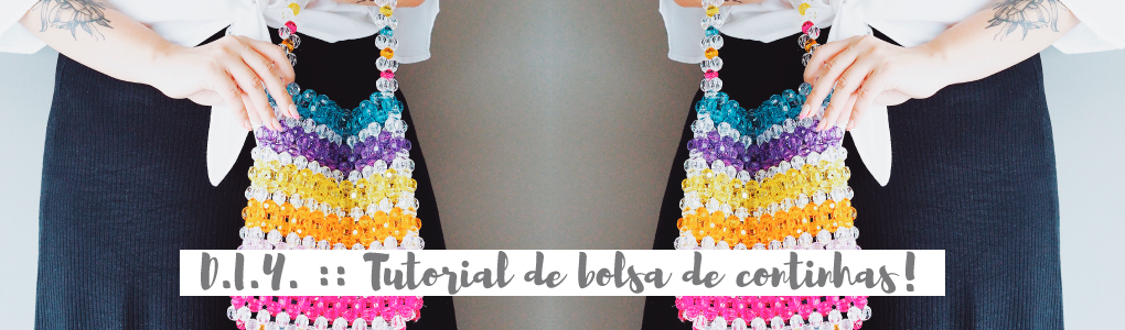 D.I.Y. :: Tutorial de bolsa de continhas, a famosa beaded bag!